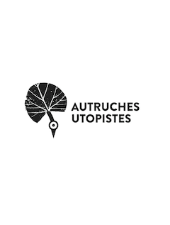 Interview of the association Les Autruches Utopistes (Utopian Ostriches)